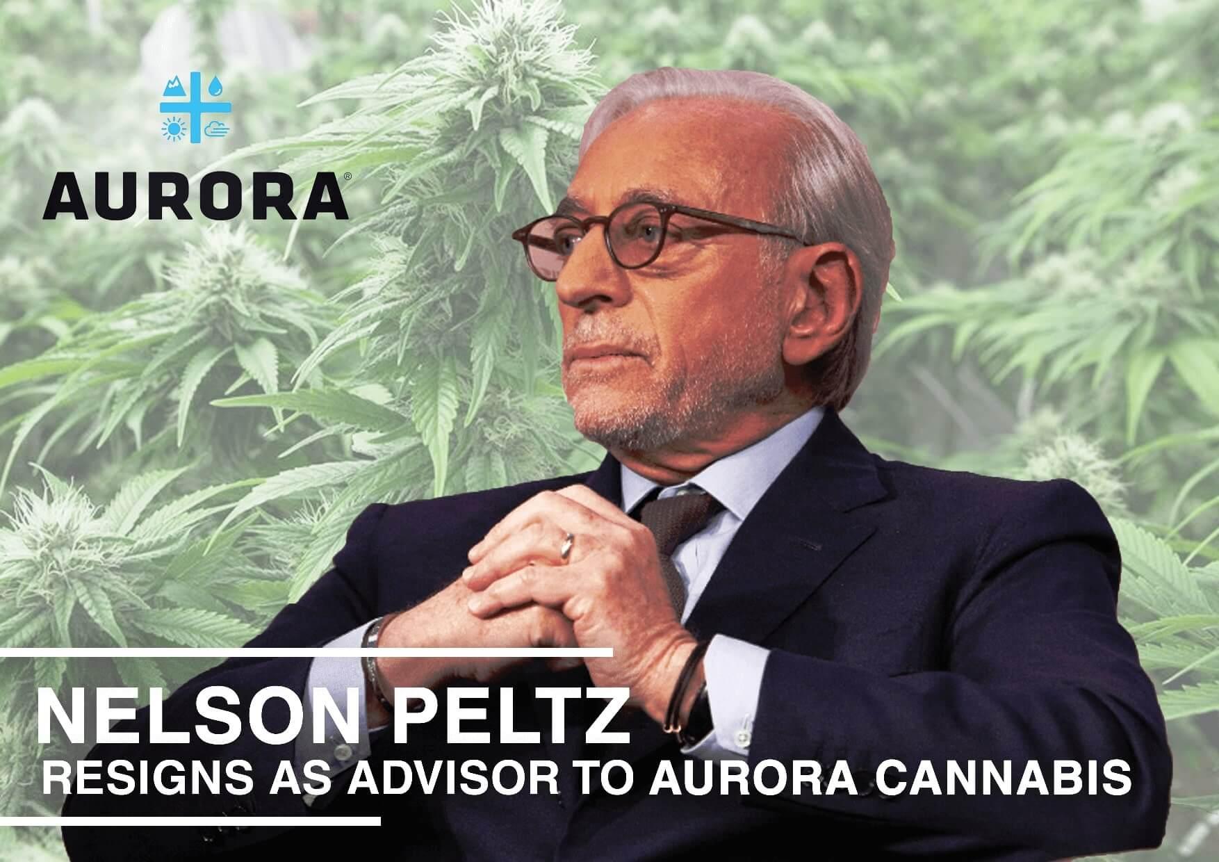 Nelson Peltz, Billionaire Investor, Resigns as Advisor to Aurora Cannabis
